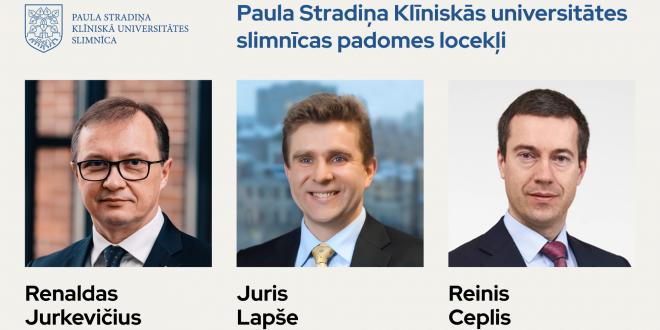 Stradiņa slimnīcas padomē strādās Renalds Jurkevičs, Juris Lapše un Reinis Ceplis