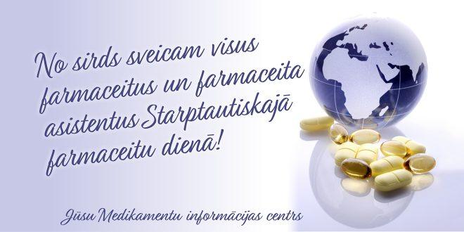 Sveicam Starptautiskajā farmaceitu dienā!