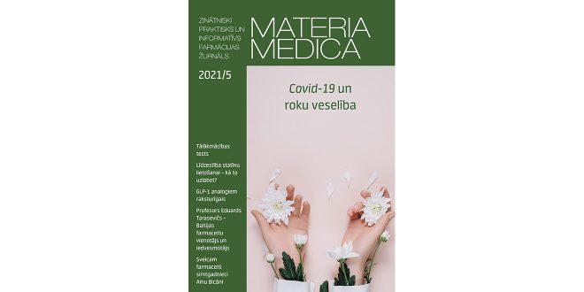 """Maija žurnālā """"Materia Medica"""" – roku higiēna un ekzēmas risks Covid-19 pandēmijā, vakcīnu blaknes, nozares personības"""